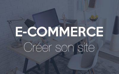 Quelle solution pour créer un site internet e-commerce ?